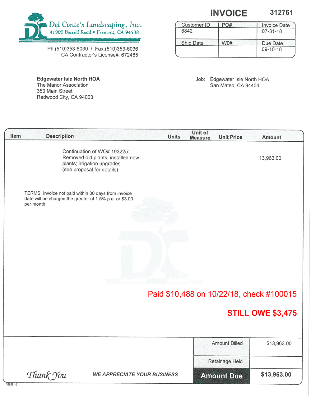 Del Conte's Landscaping has alleged that Edgewater Isle has not paid this invoice, which was due on September 10, 2018